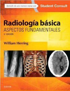 Descarga gratuita de libros con isbn. RADIOLOGIA BASICA: ASPECTOS FUNDAMENTALES (3ª ED.) DJVU MOBI RTF 9788490229996