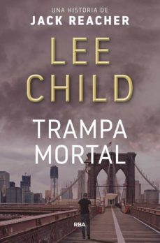 Descargando un libro de google play TRAMPA MORTAL 9788490562796 de LEE CHILD
