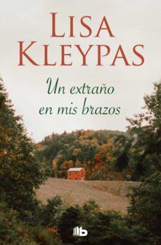 La mejor descarga de libros gratis UN EXTRAÑO EN MIS BRAZOS en español