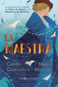Descargando libros para ipod touch LA MAESTRA de MARILO MONTERO, CARMEN GURRUCHAGA en español 9788491647096