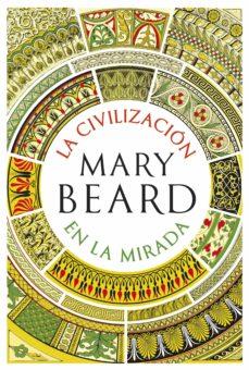 la civilización en la mirada (ebook)-mary beard-9788491990796
