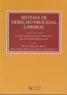 sistema de derecho procesal laboral-jose fernando lousada arochena-9788492602896