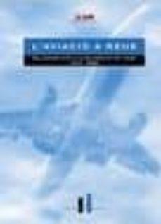 L Aviacio A Reus Del Primer Avio A La Universitat Del Aire Vv Aa Comprar Libro 9788493338596