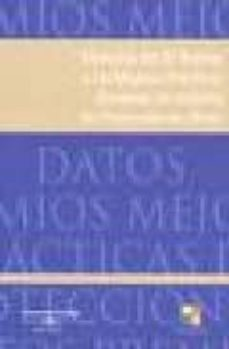 MEMORIA IV PREMIO MEJORES PRACTICAS EUROPEAS MATERIA PROTECCION D E DATOS (INCLUYE CD) - VV.AA.   Adahalicante.org