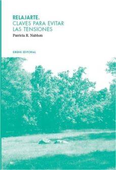 relajarte. claves para evitar las tensiones (ebook)-patricia n. nabhen-9788493885496
