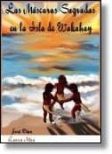 Permacultivo.es Mascaras Sagradas En La Isla De Wakahay, Las Image