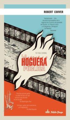 Descargar libro online gratis LA HOGUERA PÚBLICA 9788494052996 in Spanish de ROBERT COOVER