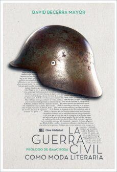 Mrnice.mx La Guerra Civil Como Moda Literaria Image