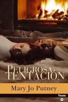 Descarga libros gratis en línea PELIGROSA TENTACION 9788495752796 (Literatura española) CHM de MARY JO PUTNEY