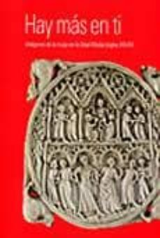 Bressoamisuradi.it Hay Mas En Ti (2 Vols): Imagenes De La Mujer En La Edad Media (Si Glos Xiii-xv) Image