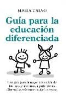 Descargar GUIA PARA UNA EDUCACION DIFERENCIADA gratis pdf - leer online
