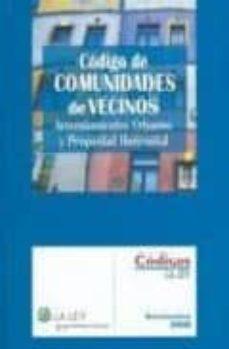 Permacultivo.es Codigo De Comunidades De Vecinos: Arrendamientos Urbanos Y Propie Dad Horizontal Image