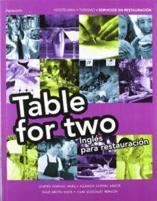 Descargar TABLE FOR TWO: INGLES PARA RESTAURACION gratis pdf - leer online