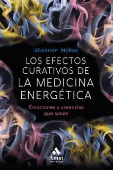 los efectos curativos de la medicina energetica (ebook)-shannon mcrae-9788497359696