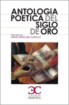 Descargando audiolibros a itunes ANTOLOGIA POETICA DEL SIGLO DE ORO en español PDF de