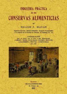 industria practica de las conservas alimenticias (ed. facsimil)-9788497617796