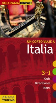 Srazceskychbohemu.cz Un Corto Viaje A: Italia 2012 (Guiarama Compact) 3 En 1 (Guia, Di Recciones, Mapa) Image