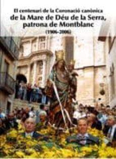 Titantitan.mx Centenari De La Coronacio Canonica De La Mare De Deu De La Serra Patrona De Montblanc Image