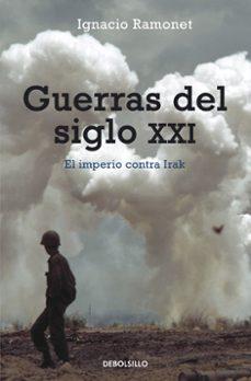 guerras del siglo xxi-ignacio ramonet-9788497931496