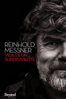 reinhold messner, vida de un superviviente-reinhold messiner-9788498293296