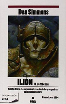 Descargas de libros de epub gratis ILION II: LA REBELION (Literatura española) de DAN SIMMONS 9788498722796 ePub DJVU CHM