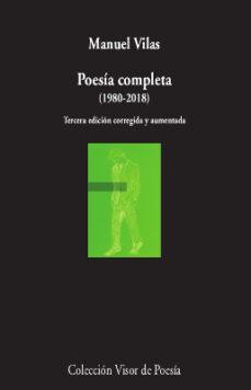 Ebook en txt descargar gratis POESÍA COMPLETA (1980-2018) (2ª EDICIÓN CORREGIDA Y AUMENTADA) DJVU FB2 9788498953596 en español
