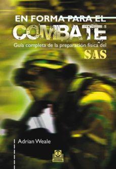 En Forma Para El Combate Guia Completa De La Preparacion border=