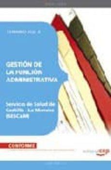 Mrnice.mx Gestion De La Funcion Administrativa Servicio De Salud De Castill A La Mancha (Sescam). Temario Vol. Ii Image