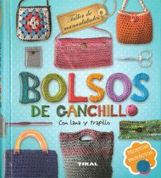 Ebooks descargar torrent gratis BOLSOS DE GANCHILLO CON LANA Y TRAPILLO