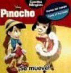 Asdmolveno.it Pinocho ¡Se Mueve! Cuentos Bilingüe Image