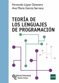 teoria de los lenguajes de programacion-fernando lopez ostenero-ana maria garcia serrano-9788499611396