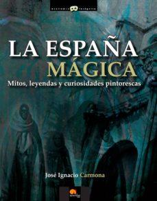 Titantitan.mx La España Magica: Mitos, Leyendas Y Curiosidades Pintorescas Image