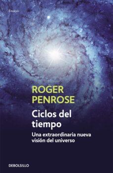 ciclos del tiempo: una extraordinaria nueva vision del universo-nicole salinger-9788499891996