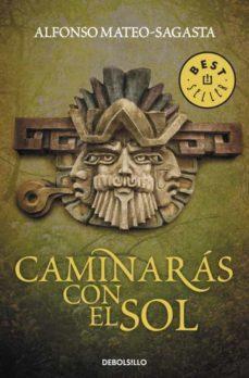 Descargas gratuitas de libros de kindle para ipad CAMINARAS CON EL SOL en español