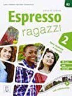 Libros para descargar a ipad. ESPRESSO RAGAZZI 2 AL+CD AUDIO+DVD 9788861824096 de LUCIANA ZIGLIO DJVU in Spanish