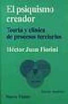 Javiercoterillo.es El Psiquismo Creador : Teoria Y Clinica De Procesos Terciarios Image