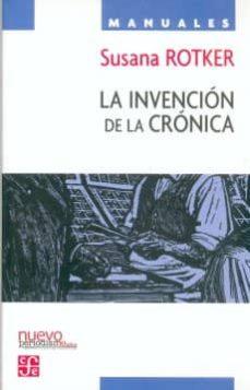 la invencion de la cronica-susana rotker-9789681678296