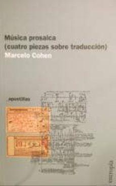 Lofficielhommes.es Musica Prosaica: Cuatro Piezas Sobre Traduccion Image