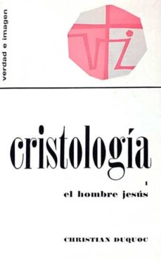 Comercioslatinos.es Cristología I. El Hombre Jesús Image