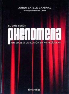 Noticiastoday.es El Cine Según Phenomena Image