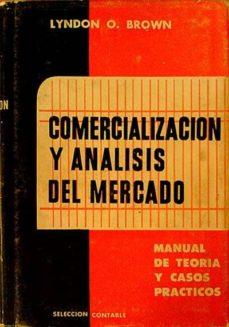 Geekmag.es Comercialización Y Análisis Del Mercado. Manual De Teoría Y Casos Prácticos Image