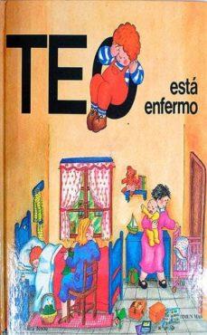TEO ESTÁ ENFERMO - VIOLETA DENOU | Triangledh.org