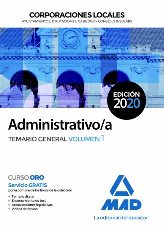 ADMINISTRATIVO/A DE CORPORACIONES LOCALES. TEMARIO GENERAL (VOL. 1)