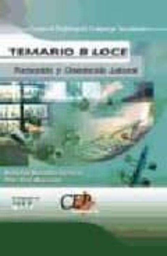 CUERPO DE PROFESORES DE ENSEÑANZA SECUNDARIA: FORMACION Y ORIENTA CION LABORAL (FOL): TEMARIO B LOCE