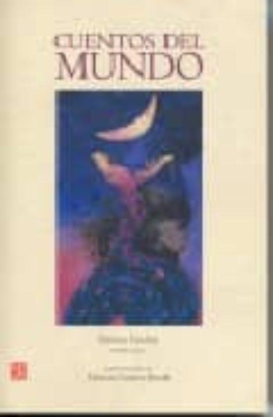 Cuentos Del Mundo Emma Godoy Comprar Libro 9789681673116