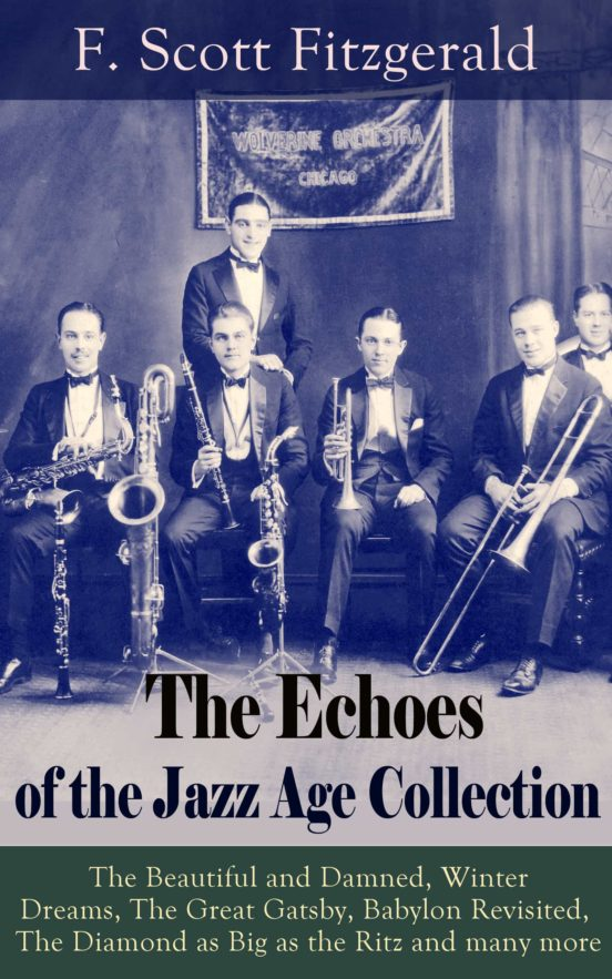 THE ECHOES OF THE JAZZ AGE COLLECTION EBOOK | F. SCOTT ...