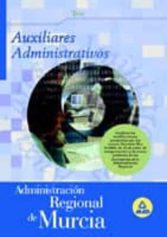 AUXILIAR ADMINISTRATIVO DE LA ADMINISTRACION REGIONAL DE MURCIA. TEST