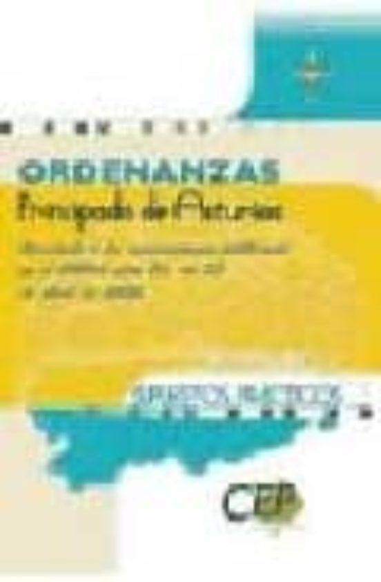 ORDENANZAS PRINCIPADO DE ASTURIAS: CUESTIONARIO Y SUPUESTOS PRACTICOS.