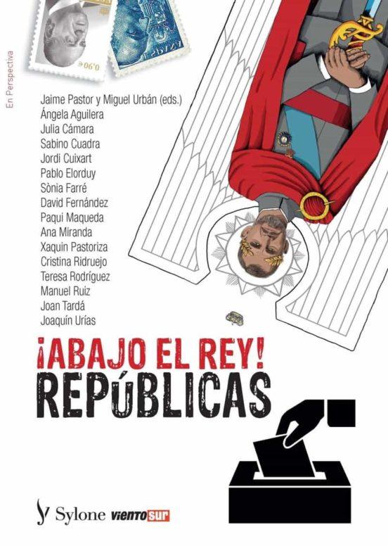 ABAJO EL REY! REPÚBLICAS | VV.AA. | Comprar libro 9788412148336