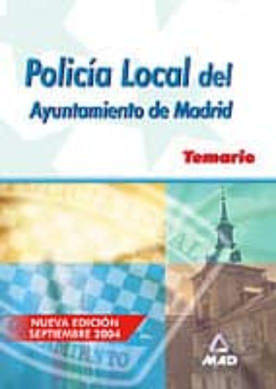 POLICIA LOCAL DEL AYUNTAMIENTO DE MADRID. TEMARIO
